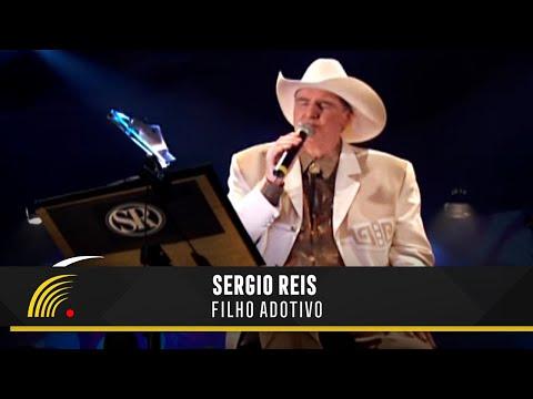 Sérgio Reis - Filho Adotivo - Sérgio Reis e Filhos