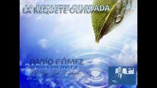 LA REQUETE OLVIDADA, DARÍO GÓMEZ, LETRA (72)