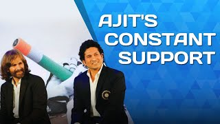 Sachin A Billion Dreams - Ajit's support