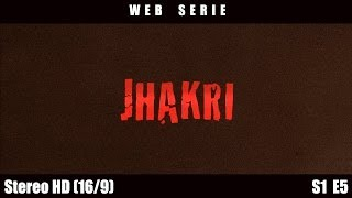 Jhakri - Episode 5