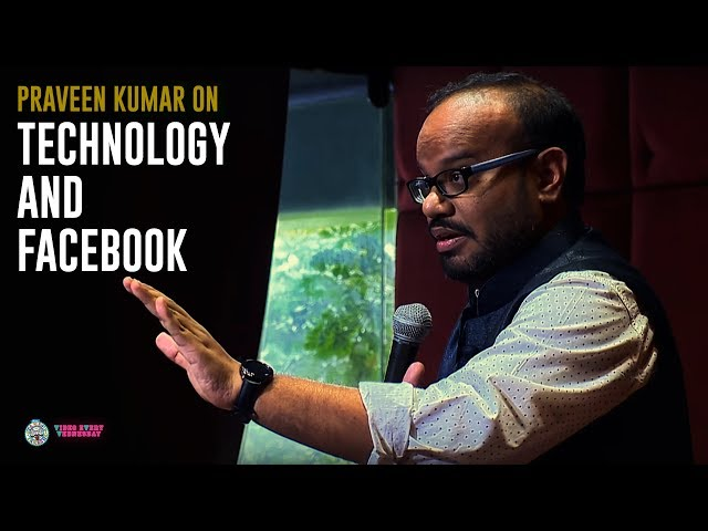 In this video Praveen Kumar talks about how the technology has developed so much, about how he is addicted to Facebook and how people use it!