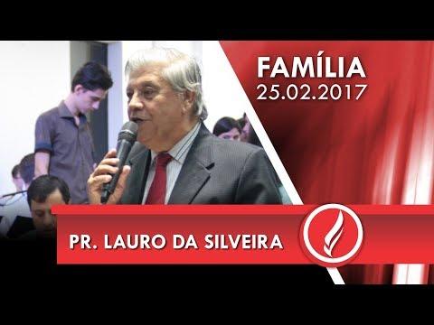 Culto da Família - Pr. Lauro da Silveira - 25 02 2018