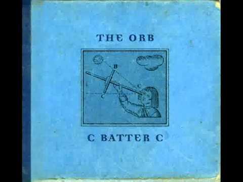 The Orb - Batter C Bunny's Munching Orbular Marrow Mix (Thomas Fehlmann)