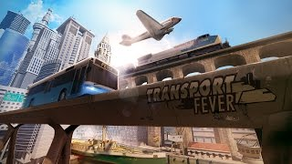 Transport Fever - Gamescom Trailer