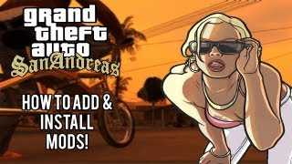 How To Get Mods For GTA San Andreas (PC)