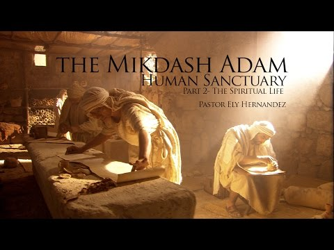Mikdash Adam - STUDY AND WRITING Part 2