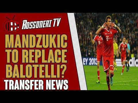 Mandzukic to replace Balotelli? | AC Milan Transfer News | (07/06/2014)