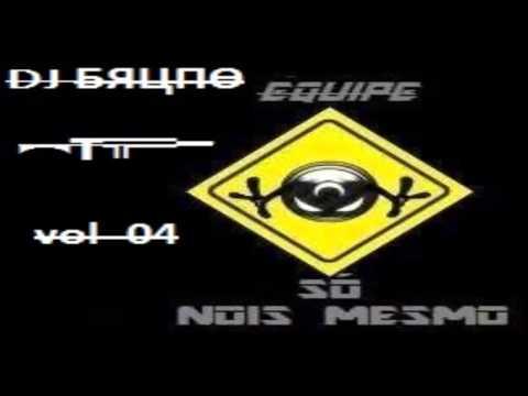 EQUIPE NOIS MEMO NESSA PORRA - DJ BRUNO - MEGA ELETROFUNK - 2014