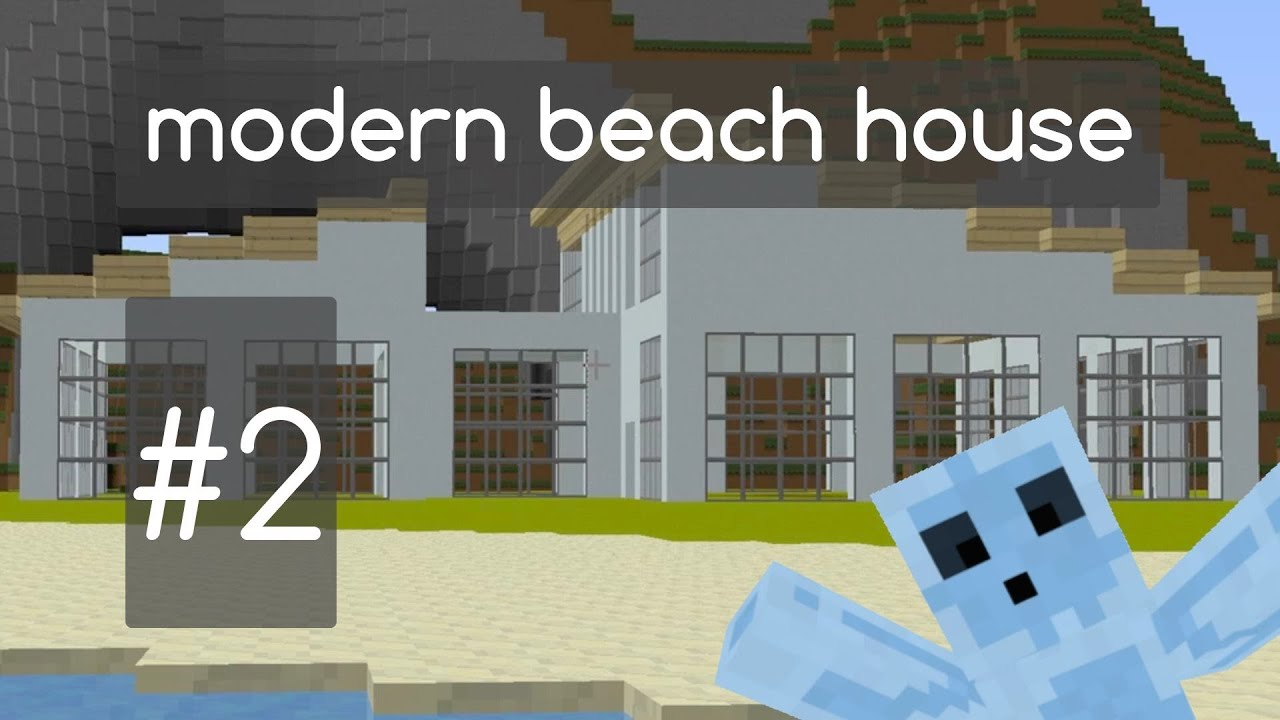 Minecraft tutorial modern beach house part 2 youtube for Modern house 6 part 2