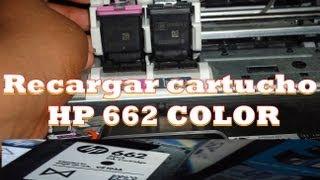 Como recargar cartucho HP 662 Color  En español
