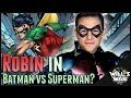 Batman vs Superman: To Robin Or Not To Robin - Will's War