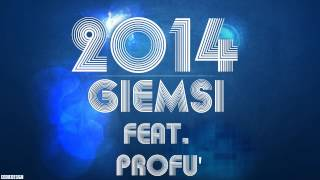 GiEmSi Feat. Profu' -_- 2014 ! (Lyrics in description)