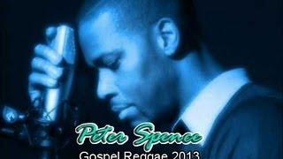 Gospel Reggae 2013 Peter Spence