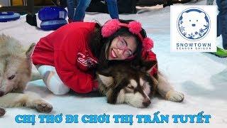 CHỊ THƠ ĐI CHƠI THỊ TRẤN TUYẾT SNOW TOWN SÀI GÒN