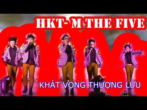 HKTN The Five -  KHÁT VỌNG THƯỢNG LƯU