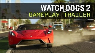 Watch Dogs 2 - Gameplay Trailer - E3 2016