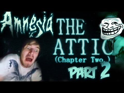 BARRELS IN THE TREES! - Amnesia: Custom Story - Part 2 - The Attic (Chapter 2)
