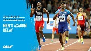 Men's 4x400m Relay Final   IAAF World Championships London 2017