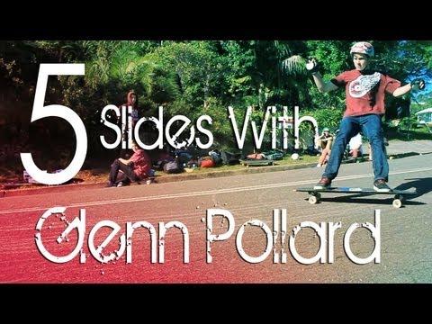 5 Slides With Glenn Pollard