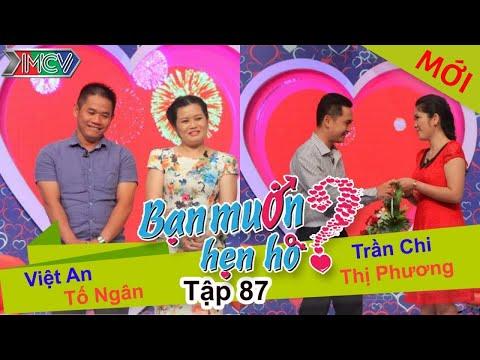 BẠN MUỐN HẸN HÒ - Tập 87 | Việt An - Tố Ngân | Trần Chi - Thị Phương | 05/07/2015