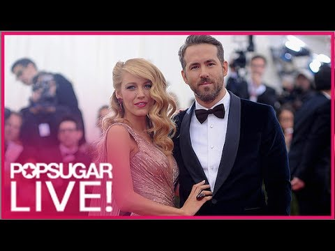 Blake Lively and Ryan Reynolds Make the Met Gala Best Dressed List | POPSUGAR Live!