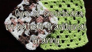 Cum Se Croseteaza Un Patrat Traditional Granny Lectii De