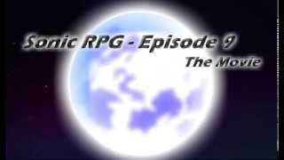 Sonic RPG Eps 9 Movie OFFICIAL HD