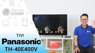 Tivi Panasonic TH-40E400V - Đẹp đến từng chi tiết