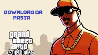 Download Da Pasta Com GTA San Andreas