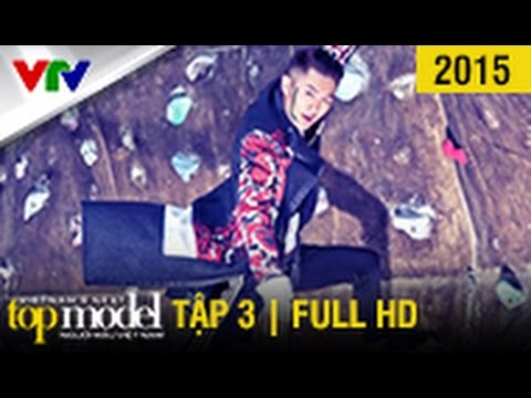 VIETNAM'S NEXT TOP MODEL 2015 | SEASON 6 | TẬP 3 | FULL HD (16/08/2015)