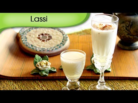 Lassi - Sweet Yogurt Smoothie Recipe by Annuradha Toshniwal [HD]
