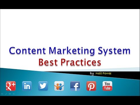 Content Marketing System Best Practices