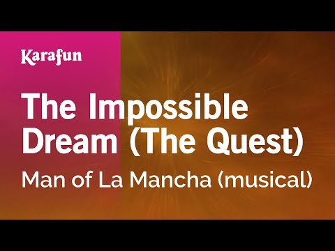 Karaoke The Impossible Dream - Man Of La Mancha *
