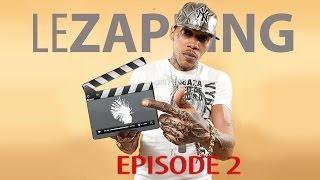 Le Zapping Saison 2 Episode 2 - RaggaDaggaZine