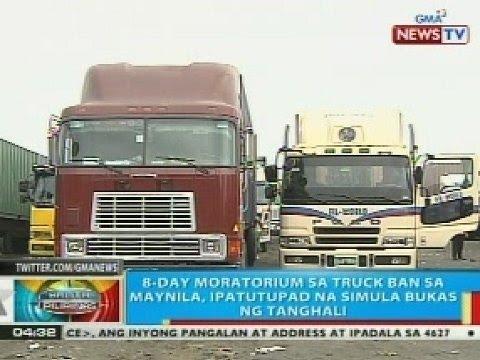BP: 8-day moratorium sa truck ban sa Maynila, ipatutupad na