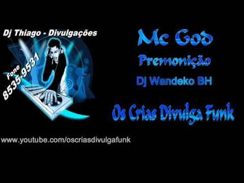 Mc God - Premonição