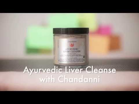 Ayurvedic Liver Cleanse With Chandanni