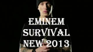 *NEW 2013* Eminem Survival LYRICS (Full Version)(dirty