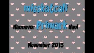 MissKatCali – ♡ Primark Haul ♡ misskatcali war in Hannover