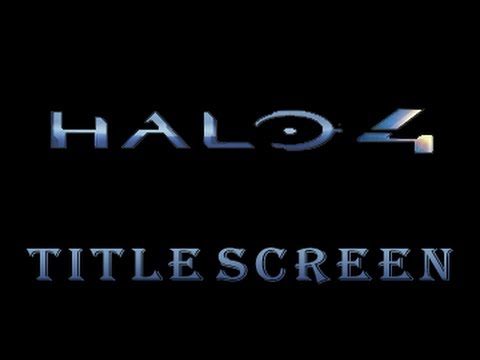 Halo 4 Title Screen - Full Songs
