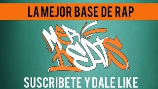 Base De Rap (La Mejor)