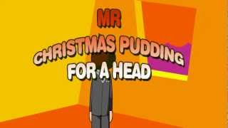 Weebl's Stuff: Mr Christmas Pudding for a Head