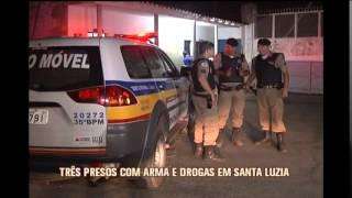 Trio � preso com armas e drogas em Santa Luzia