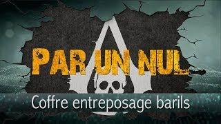 Assassin's Creed IV Par Un Nul : Coffre Entreposage De