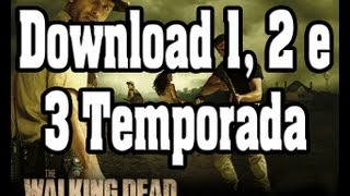 Download The Walking Dead 1, 2 E 3 Temporada Completa