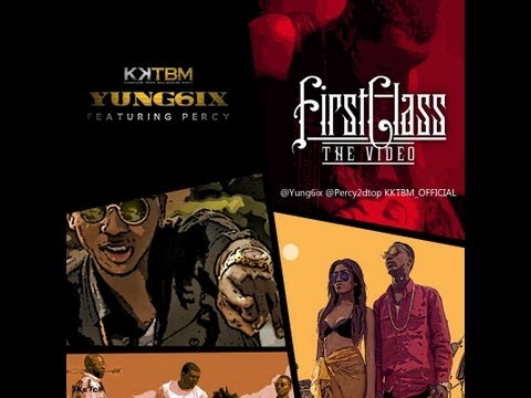 Yung6ix - First Class ft. Percy (Nigerian Hip-Hop)