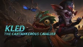 League of Legends - Kled Champion Spotlight