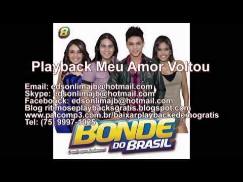 Playback Bonde do Brasil Meu Amor Voltou 2014