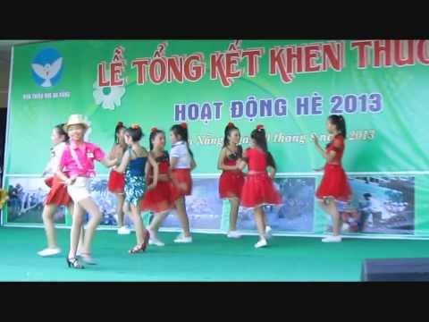 VTT - Nhay Hien dai ,Gangnam style - Nha van hoa thieu nhi Da Nang 2013.