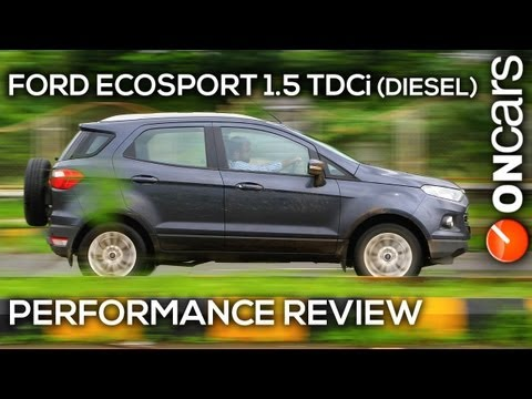 Ford EcoSport 1.5 TDCi (Diesel) Titanium (O) Performance Review by OnCars India